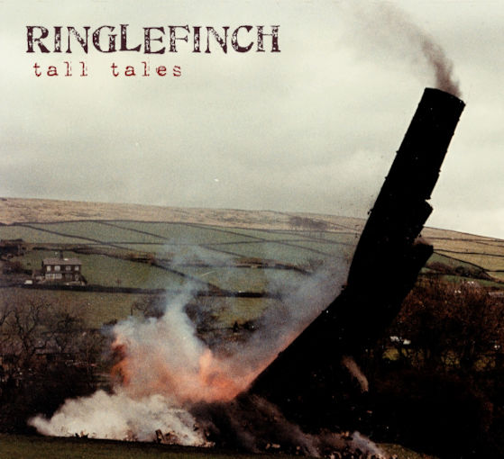 The cover artwork for 'Tall Tales' shows a tall dark mill chimney collapsing against the backdrop of an overcast sky and a green Pennine fields. A gritstone cottage is visible in the background, but the attention is firmly on the huge monolithic chimney as it crashes - mid-demolition - to the right, smoke pouring from the top and fire raging from the bottom.